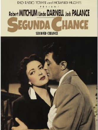 A SEGUNDA CHANCE (Second Chance, 1953) - Legendado