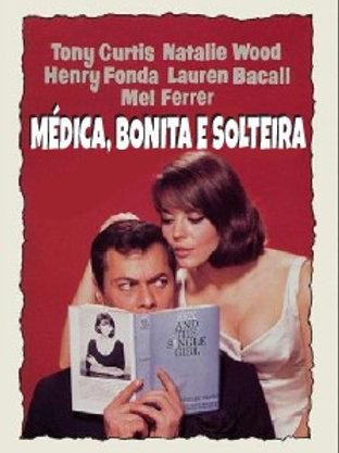 MÉDICA, BONITA E SOLTEIRA (Sex and The Single Girl,