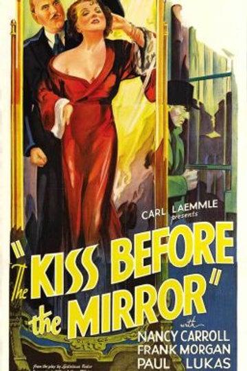 O BEIJO DIANTE DO ESPELHO (The Kiss Before the Mirror, 1933)1