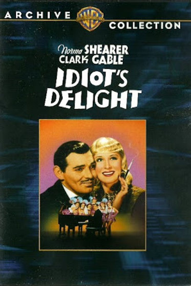 ESTE MUNDO LOUCO (Idiot's Delight, 1939)