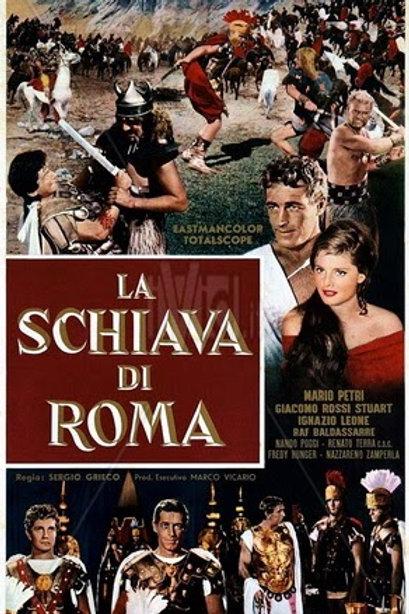 A ESCRAVA DE ROMA (La Schiava Di Roma, 1961) - DVD Legendado em português