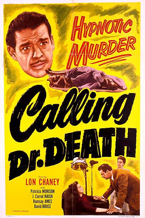CHAMANDO O DR. MORTE (Calling Dr. Death, 1943)