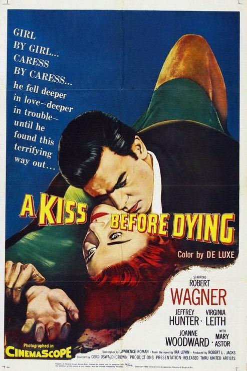 AMOR, PRELÚDIO DE MORTE (A Kiss Before Dying, 1956) DVD legendado em português