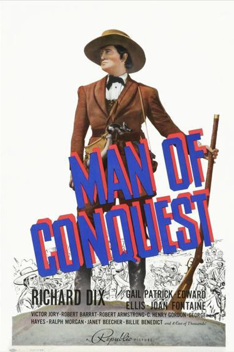 A GRANDE CONQUISTA (Man  of Conquest, 1939)