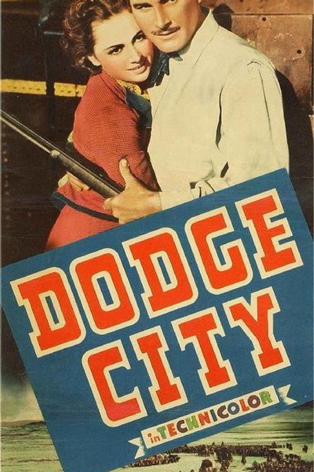 UMA CIDADE QUE SURGE (Dodge City, 1939) - Legendado