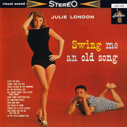 Julie London - Swing Me An Old Song (1959)