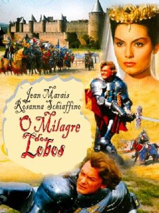 O MILAGRE DOS LOBOS (Le Miracle des Loups, 1961)