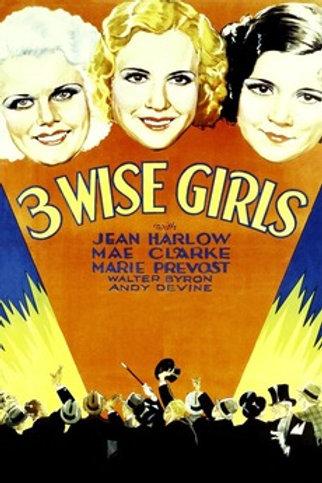 3 GAROTAS LADINAS (Three Wise Girls, 1932)