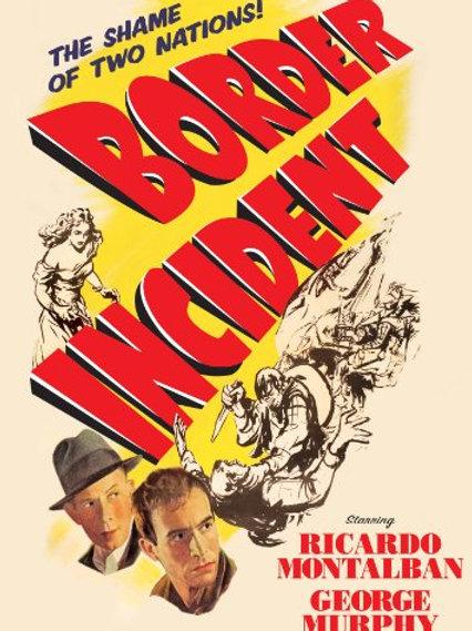 MERCADO HUMANO (Border Incident, 1949)