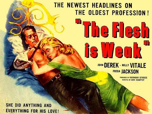 CARÍCIAS COMPRADAS (The Flesh Is Weak, 1957) - Legendado
