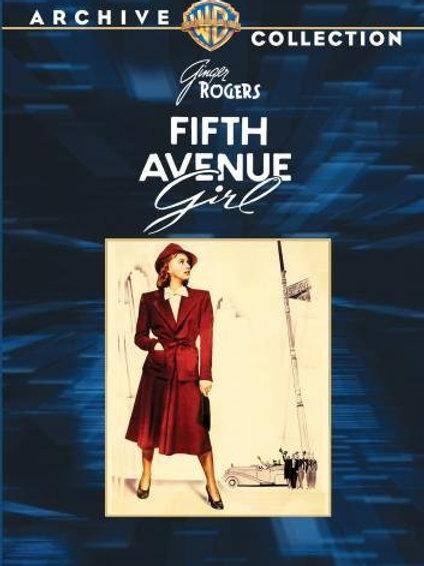 A GAROTA DA QUINTA AVENIDA (Fifth Avenue Girl, 1939)