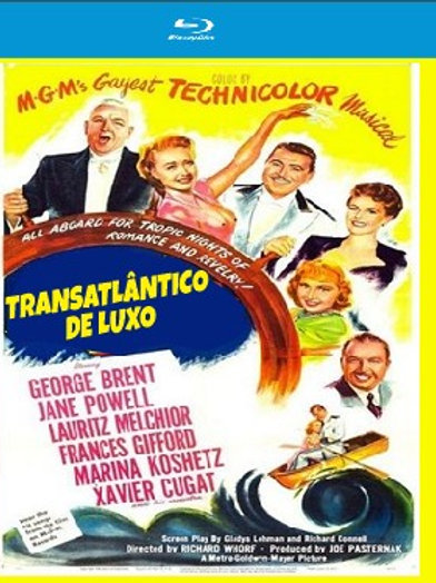 TRANSATLÂNTICO DE LUXO (Luxury Liner, 1948)