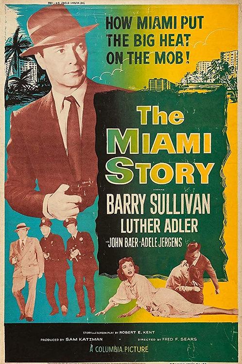 A VINGANÇA DO GANGSTER (The Miami Story, 1954)