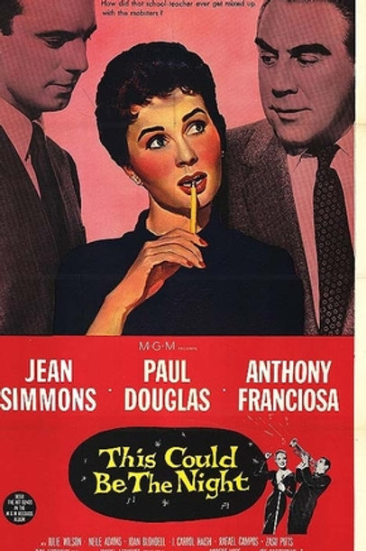 ESTA NOITE OU NUNCA (This Could Be The Night, 1957) - DVD legendado em português