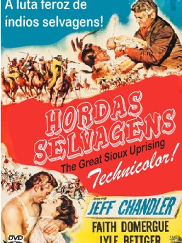 HORDAS SELVAGENS (The Great Sioux Uprising, 1953)