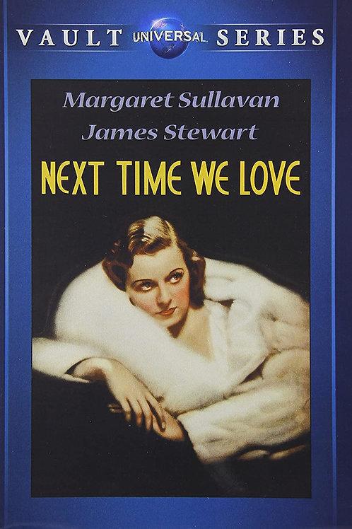 AMEMOS OUTRA VEZ (Next Time We Love, 1936)