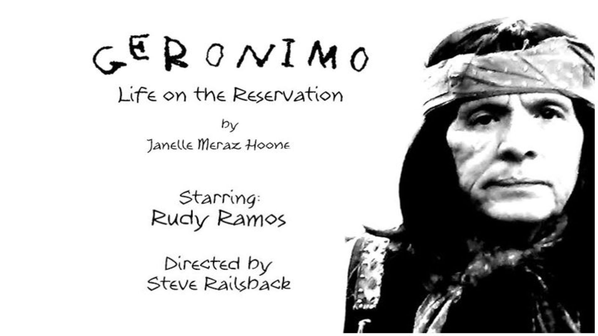 GERONIMO Life on the Reservation Feb 4 @ 7pm PST