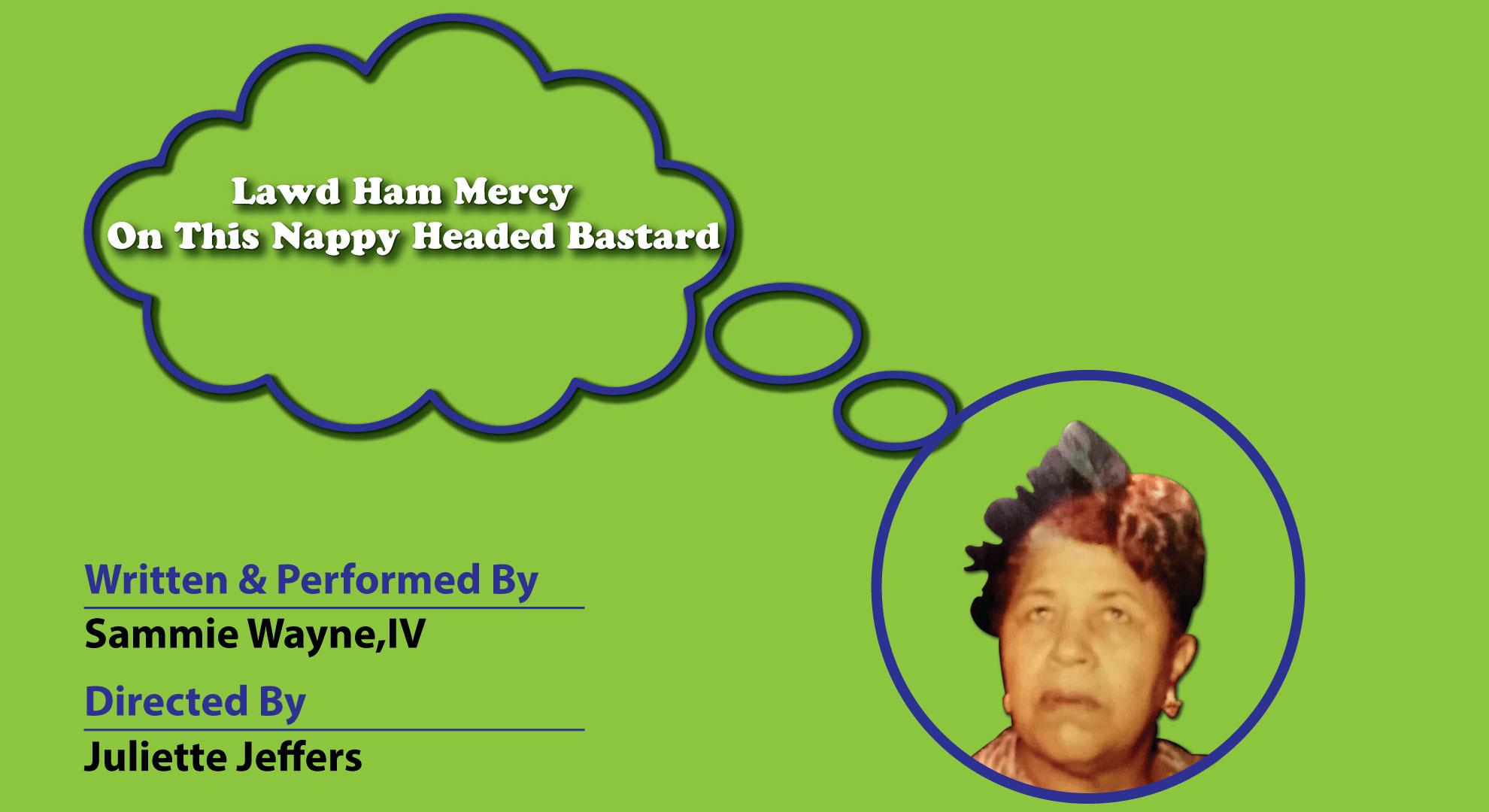 Lawd Ham Mercy - Oct 29 @ 7pm PST