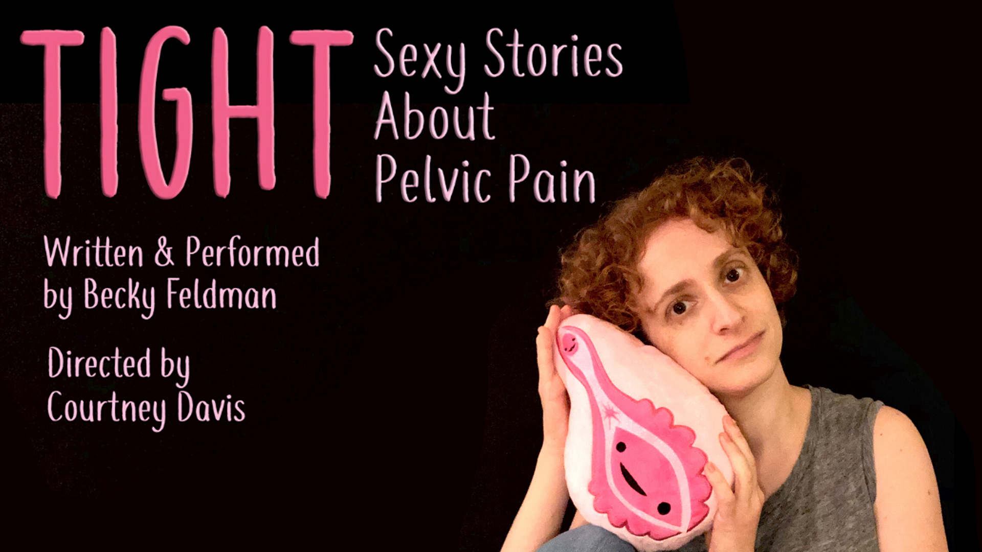 TIGHT Sexy Stories About Pelvic Pain Feb 20 @ 7pm PST