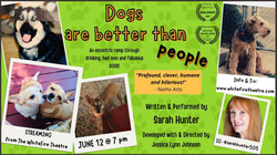 Dogs Are Better Than People - Saturday, June 12th @ 7pm PST