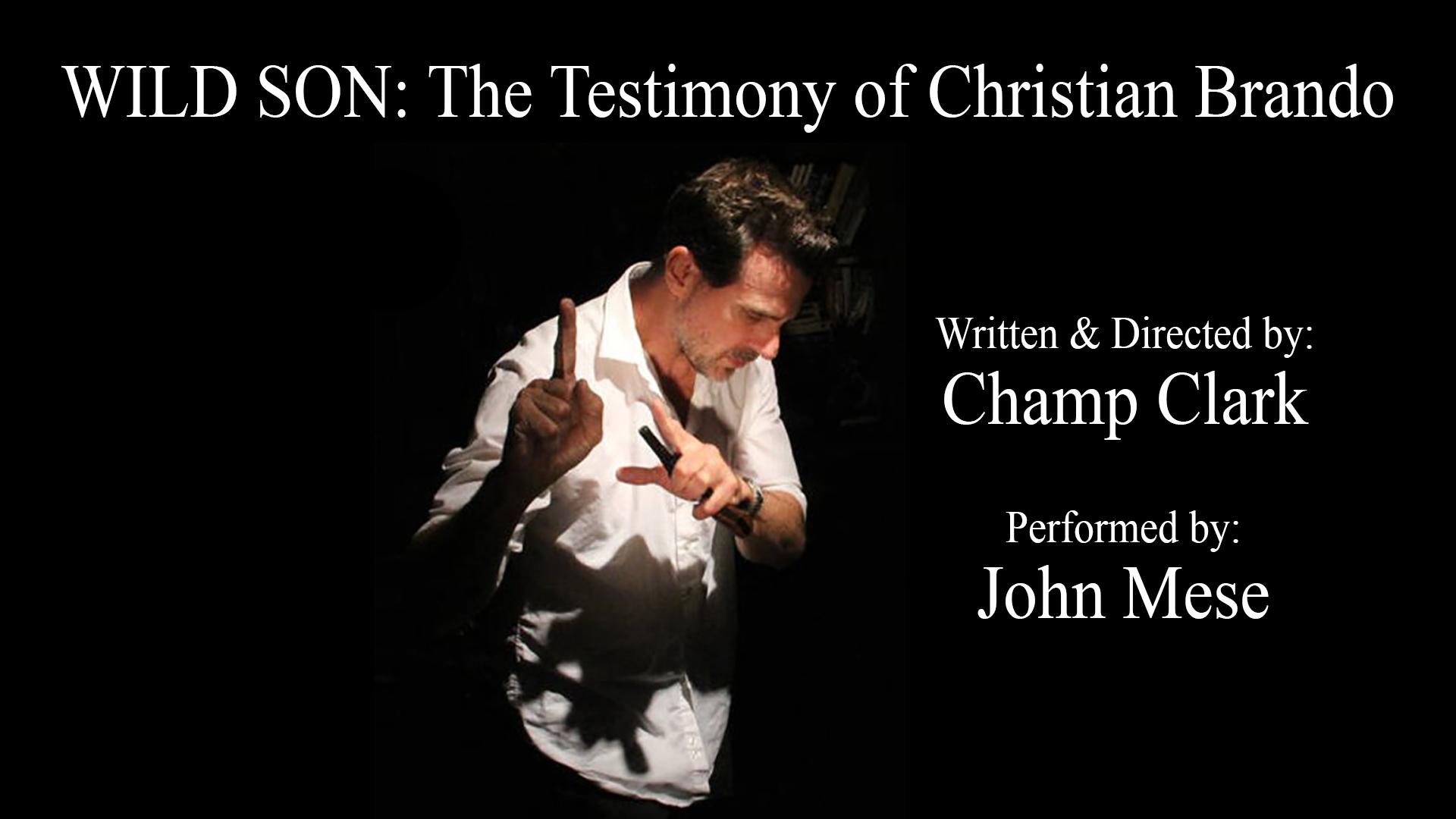 WILD SON: The Testimony of Christian Brandon Feb 13  @ 7pm PST
