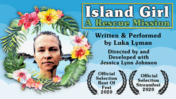 Island Girl: A Rescue Mission - Sunday, May 23rd @6pm PST
