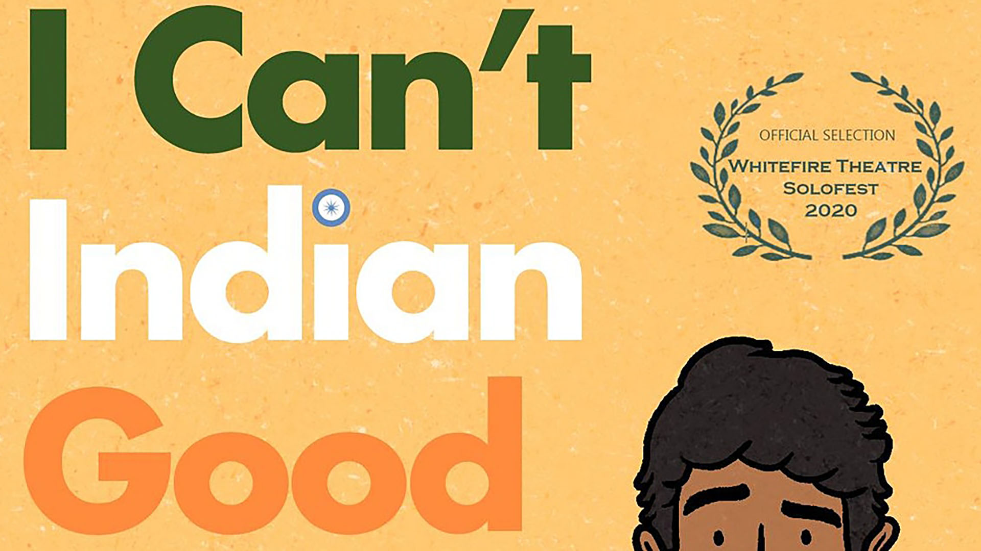 I Can't Indian Good Feb 16 @ 7pm PST