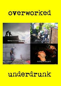 Overworked & Underdrunk