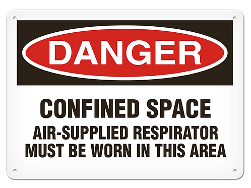 DANGER - Confined Space Air Supplied Respirator Must Be Worn Safety Sign