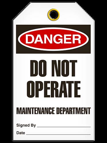 DANGER - Do Not Operate Maintenance Department