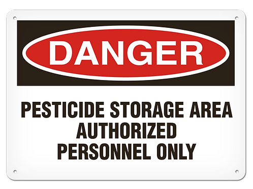 DANGER - Pesticide Storage Area Authorized Personnel Only Safety Sign