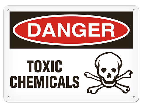 DANGER - Toxic Chemicals Safety Sign