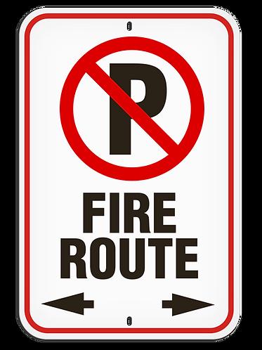 PARKING LOT SIGNS -  No Parking - Fire Route