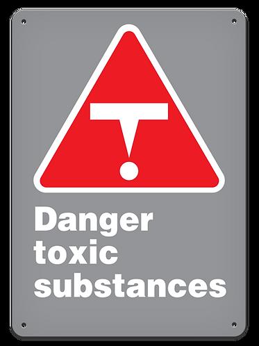 DANGER - Danger Toxic Substances