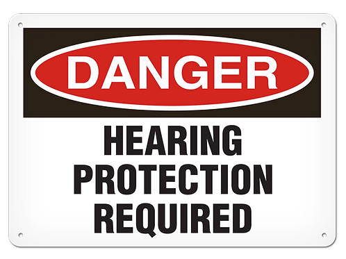 DANGER - Hearing Protection Required