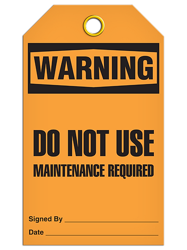 WARNING - Do Not Use Maintenance Required