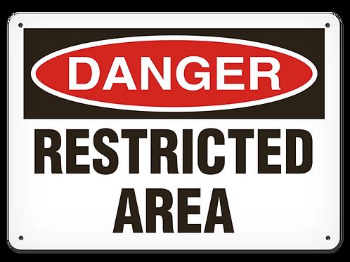 DANGER - Restricted Area Safety Sign