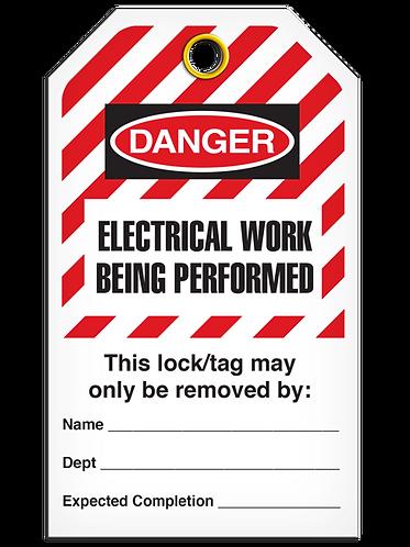 LOCKOUT TAG - Electrical Work Being Performed - Hazard Stripe