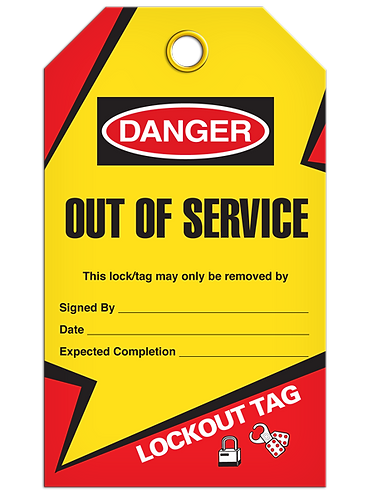 LOCKOUT TAG - Out Of Service