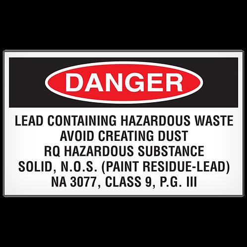 DANGER - Lead Containing Hazardous Waste