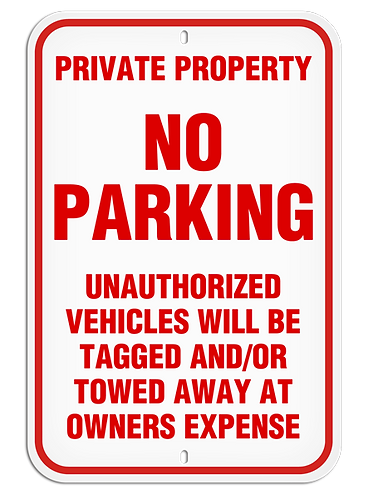 PARKING LOT SIGNS - Private Property  No Parking....