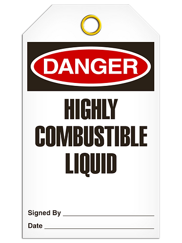 DANGER  -  Highly Combustable Liquid