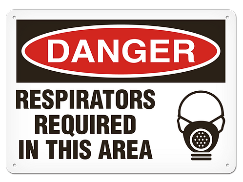 DANGER - Respirators Required In This Area Safety Sign