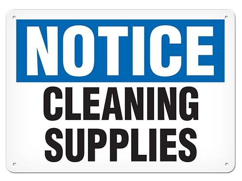 NOTICE - Cleaning Supplies
