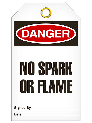 DANGER  -  No Spark Or Flame