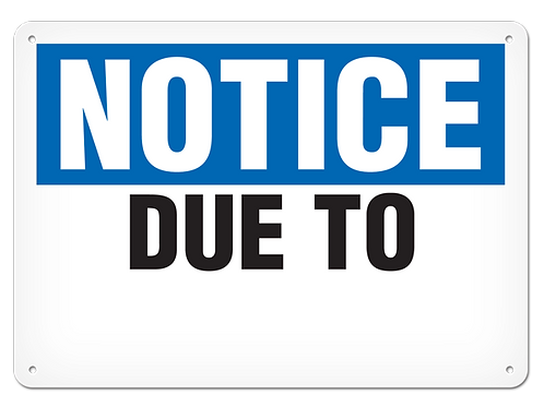 NOTICE - Due To