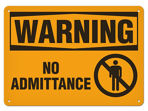 WARNING - No Admittance