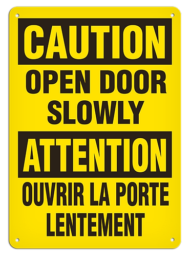 BILINGUAL CAUTION - Open Door Slowly