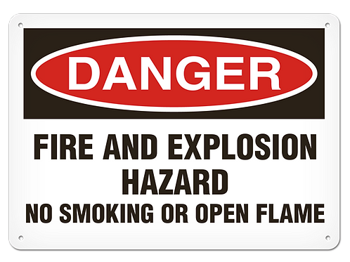 DANGER - Fire and Explosion Hazard No Smoking or Open Flame Safety Sign