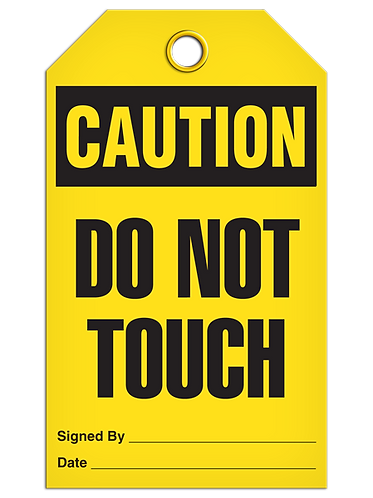 CAUTION - Do Not Touch